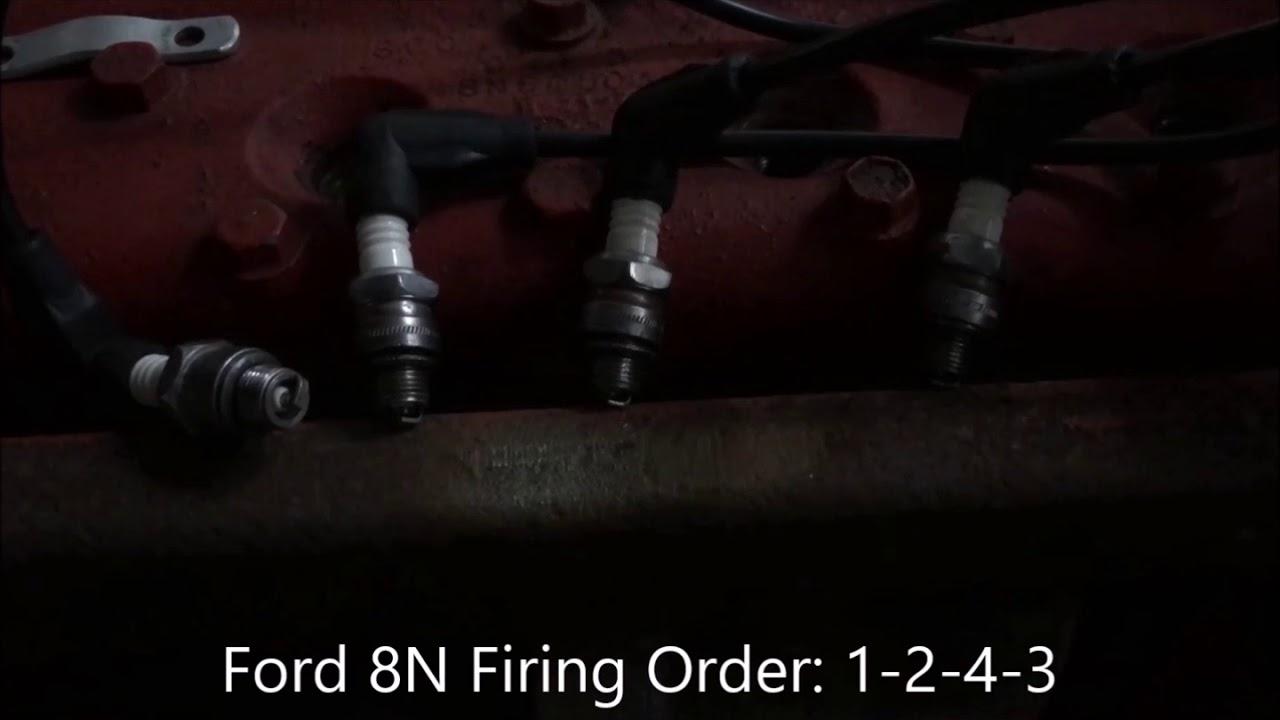 Ford 8N Firing Order Video - Youtube