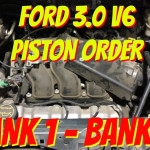 Ford 3.0 Piston Order - Ford Escape