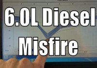 6.0L Ford Power Stroke Engine Misfire Diagnostic P0300