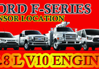 Ford F-Series V10 6.8L Engine Sensor Location Guide